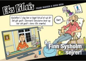 Eks Libris 10 Finn Sysholm sejrer Sussi Bech Frank Bruun Madsen satire Weekendavisen Finn Sysholm